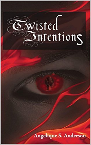 ebook: Twisted Intentions (B01N6G5U35)