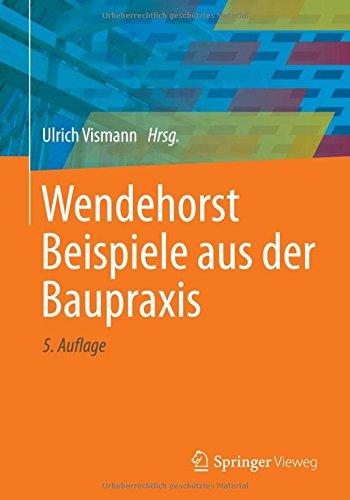Wendehorst Beispiele aus der Baupraxis