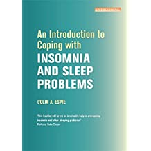 An Introduction to Coping with Insomnia and Sleep Problems (Overcoming: Booklet series)