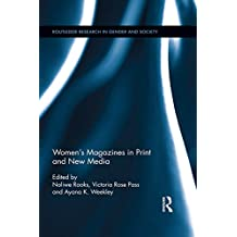 Women's Magazines in Print and New Media (Routledge Research in Gender and Society)
