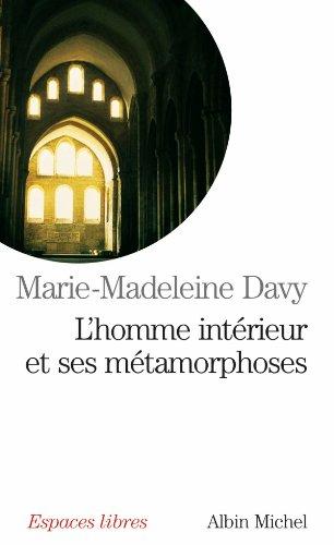 L'Homme intérieur et ses métamorphoses par Marie-Madeleine Davy