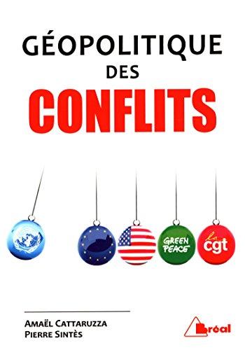 Géopolitique des conflits par Amael Cattaruzza