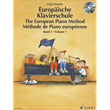 [(The European Piano Method - Volume 1: Book/CD)] [Author: Fritz Emonts] published on (January, 2004)