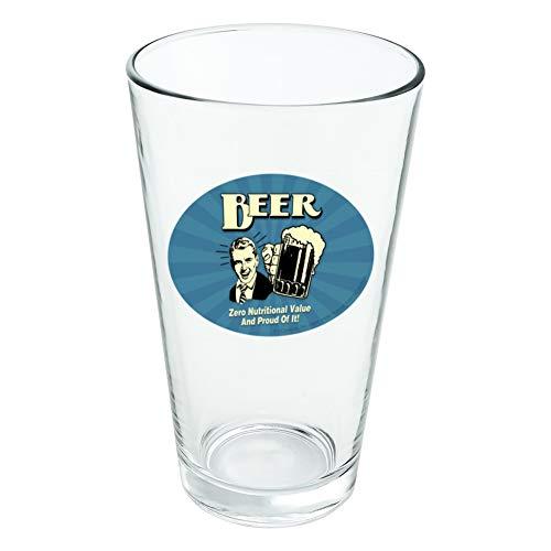 Bière Zero valeur Nutritive et Fier de Lui Funny Humour fantaisie 453,6 gram Pinte à boire en verre trempé