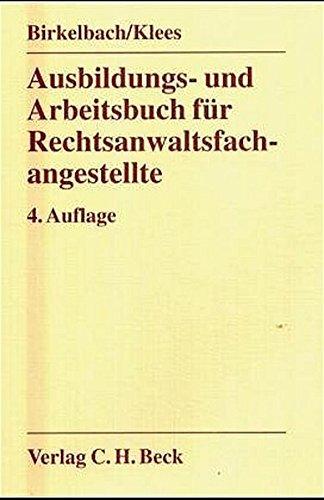 Ausbildungs- und Arbeitsbuch für Rechtsanwaltsfachangestellte: Rechtsstand: 20020101