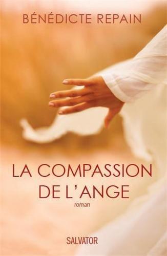 La compassion de l'ange par Bénédicte Repain