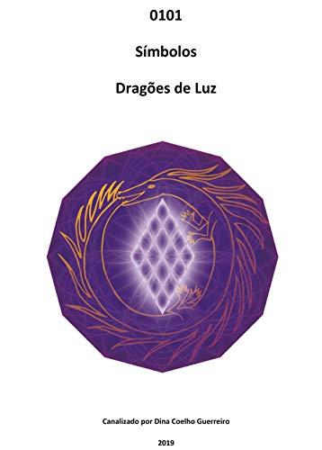 0101 Símbolos-Dragões de Luz (Portuguese Edition)