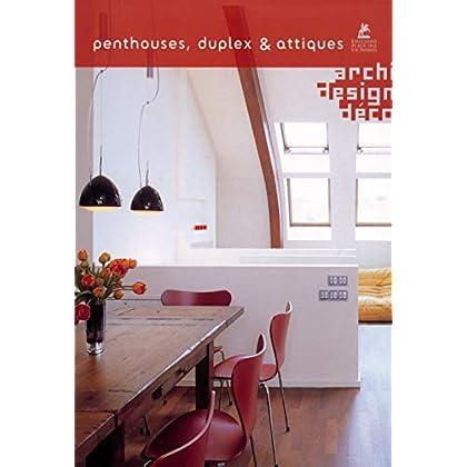 Penthouses, Duplex & Attiques