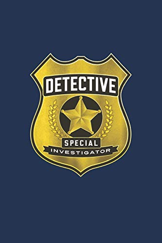 Detective Special Investigator Notebook; Fun Play Journal For Boys & Girls: A blank lined notebook for kids play, games and ()