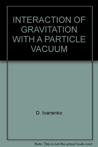 INTERACTION OF GRAVITATION WITH A PARTICLE VACUUM