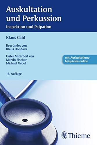Auskultation und Perkussion: Inspektion und Palpation - Atemgeräusche