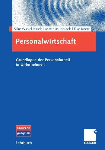 Personalwirtschaft: Grundlagen der Personalarbeit in Unternehmen
