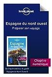 Espagne du Nord-Ouest - Préparer son voyage (French Edition)
