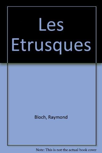 Les Etrusques par Raymond Bloch