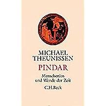 Pindar: Menschenlos und Wende der Zeit
