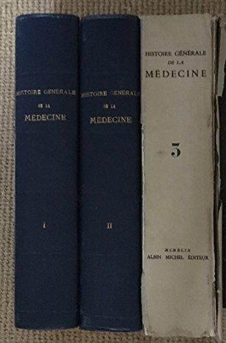 Histoire générale de la médecine, de la pharmacie, de l'art dentaire et de l'art vétérinaire