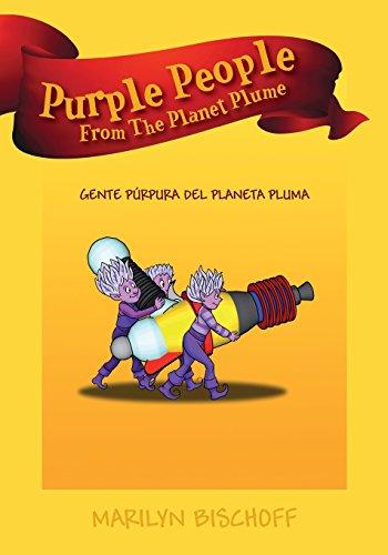 Purple People From The Planet Plume: Gente Púrpura Del Planeta Pluma por Marilyn Bischoff