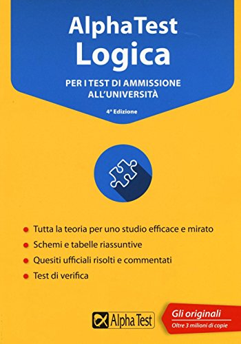 Alpha Test logica. Per i test di ammissione all'universit