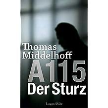 A115 - Der Sturz (Autobiografischer Bericht von Thomas Middelhoff)