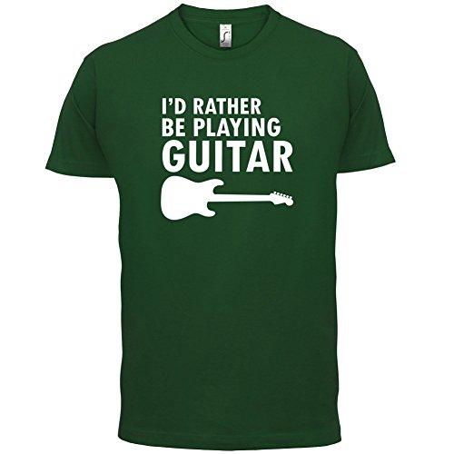 Ich Würde Lieber Gitarre Spielen - Herren T-Shirt - 13 Farben Flaschengrün