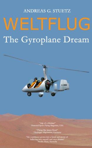 Weltflug - The Gyroplane Dream