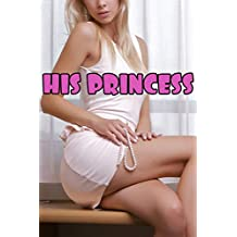 HIS PRINCESS (Collection of Taboo Erotic Stories Box Set)