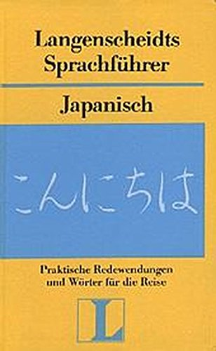 Langenscheidt Sprachführer Japanisch: Praktische Redewendungen und Wörter für die Reise mit Reisewörterbuch Deutsch-Japanisch