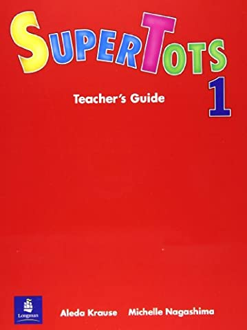 Super Tots: Teacher's Guide 1