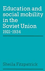 Education and Social Mobility in the Soviet Union 1921-1934