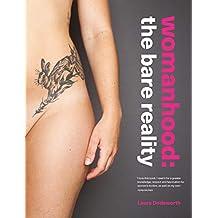 Womanhood: The Bare Reality