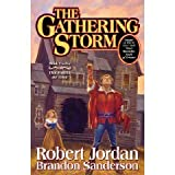 The Gathering Storm (Wheel of Time, Book 12) by Robert Jordan Brandon Sanderson(2009-10-27)