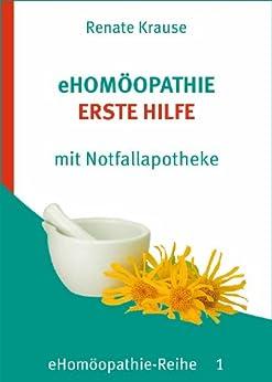 eHomöopathie 1 - ERSTE HILFE mit Notfallapotheke