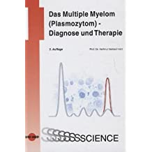 Das Multiple Myelom (Plasmozytom) - Diagnose und Therapie