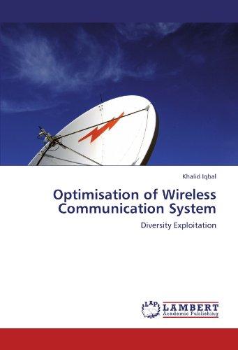 Optimisation of Wireless Communication System: Diversity Exploitation