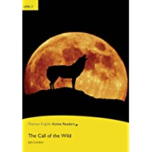 The Call of the Wild, w. CD-ROM/-Audio (Penguin Active Reading: Level 2)