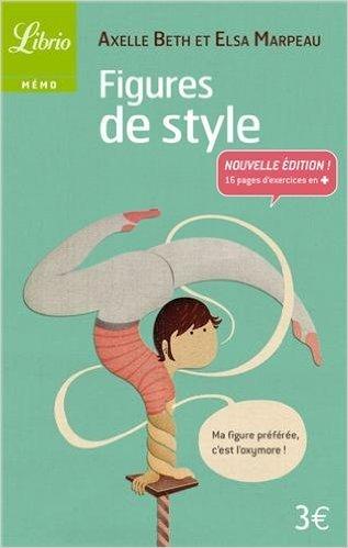 Figures de style de Axelle Beth,Elsa Marpeau ( 8 octobre 2011 )