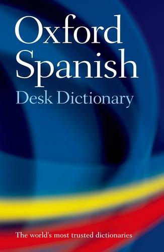 Oxford Spanish Desk Dictionary: Spanish-English/English-Spanish PDF