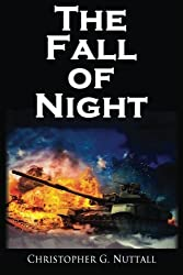The Fall of Night by Christopher G. Nuttall (2016-04-20)