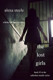 The Lost Girls (Book #2 in The Suburban Murder Series) (English Edition)