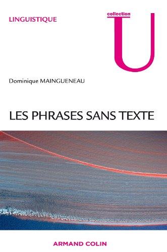 Phrases sans texte par Dominique Maingueneau
