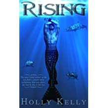 Rising (The Rising Series) by Holly Kelly (2013-09-06)