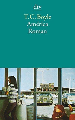 Buchseite und Rezensionen zu 'América: Roman' von T. C. Boyle