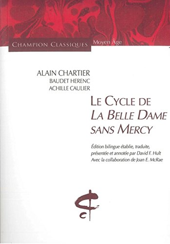 Le Cycle de la Belle Dame sans Mercy (édition bilingue)
