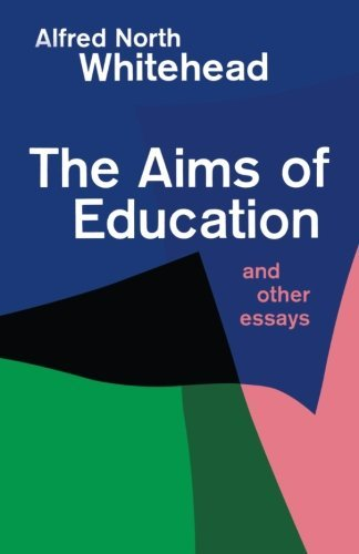 The Aims of Education and Other Essays by Alfred North Whitehead (1967-01-01)