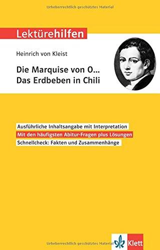 Klett Lektürehilfen Heinrich von Kleist, Die Marquise von O... Das Erdbeben in Chili: Interpretationshilfe für Oberstufe und Abitur