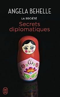 La société, tome 9 : Secrets diplomatiques par Behelle