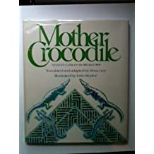 Mother Crocodile =: Maman-Caiman by Birago Diop (1981-01-01)