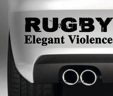 RUGBY ELEGANT VIOLENCE CAR BUMPER STICKER FUNNY BUMPER STICKER CAR VAN 4X4 WINDOW PAINTWORK DECAL GRAPHIC