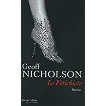 Le fétichiste (PAVILLONS) (French Edition)