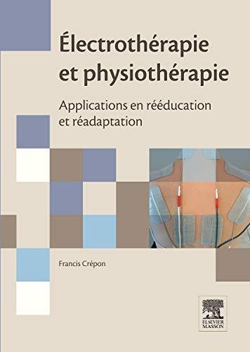 Electrothérapie et physiothérapie par Francis Crépon